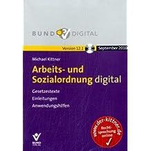 Arbeits- und Sozialordnung digital Version 12.0. Einzelbezug: Gesetzestexte, Einleitungen, Anwendungshilfen