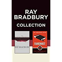 Ray Bradbury Collection: The Martian Chronicles / Fahrenheit 451