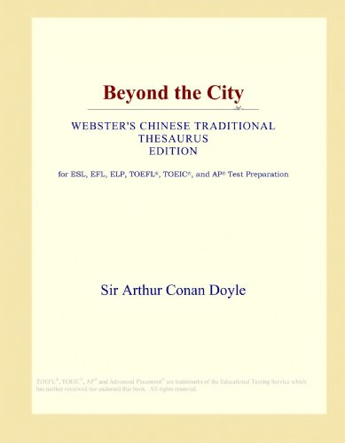 Beyond the City (Webster's Chinese Traditional Thesaurus Edition)