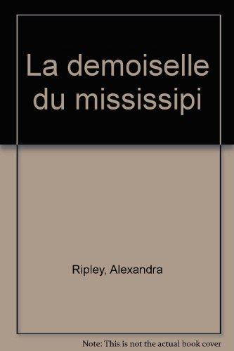 "<a href=""/node/39685"">La Demoiselle du Mississippi</a>"
