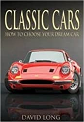 Classic Cars: How to Choose Your Dream Car (Remember When)
