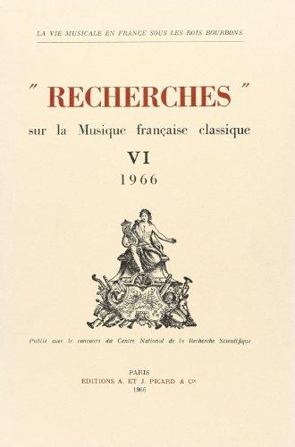 Recherches sur la Musique Française Classique, volume 6 - 1966