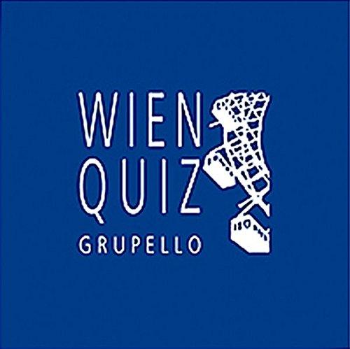 Wien-Quiz: 100 Fragen und Antworten
