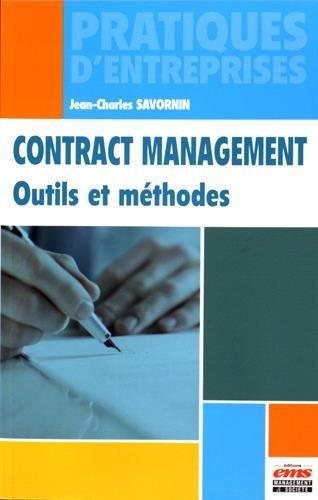 Contract management: Outils et méthodes.