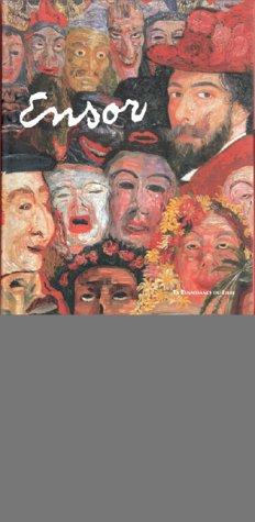 James Ensor 1860-1949.Exposition, Bruxelles, musées royaux des Beaux-Arts 23 septembre, 1999-28 février 2000