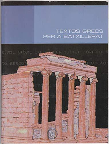 Textos grecs per a batxillerat (Catalan Edition) por Varios Autores