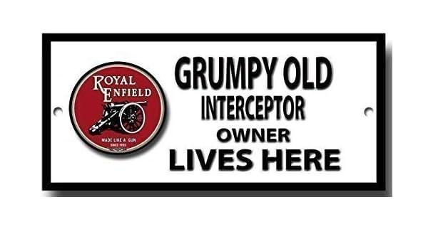 Grincheux Vieux Royal Enfield Interceptor Propri/étaire Vie Here Qualit/é M/étal Signe