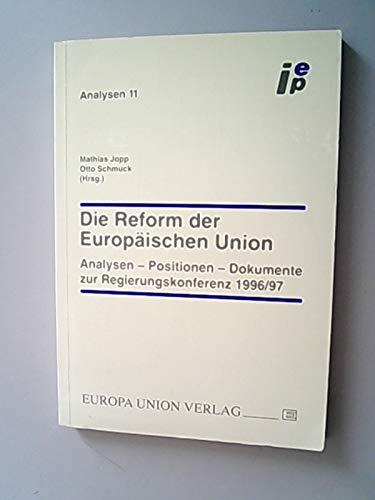Die Reform der Europäischen Union