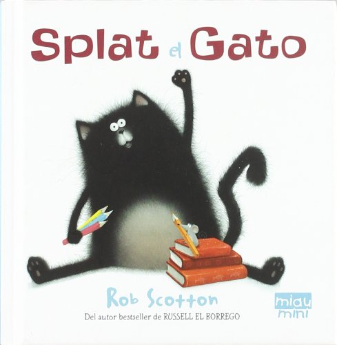 Splat el gato (Mini) (Miau mini) por Rob Scotton