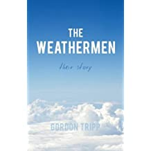 Weathermen: Their Story
