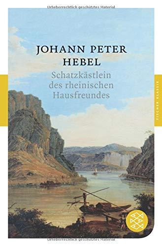 Schatzkästlein des rheinischen Hausfreundes (Fischer Klassik)