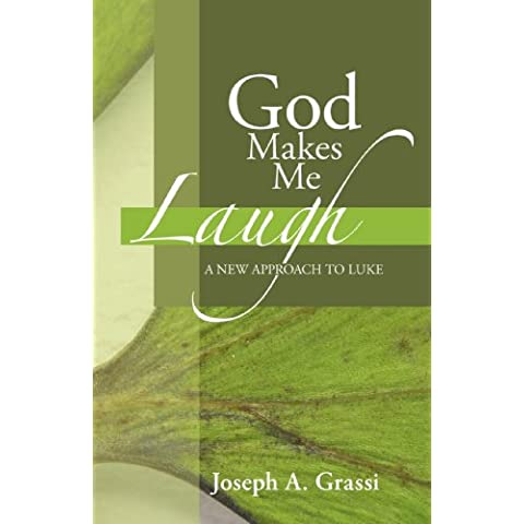 God Makes Me Laugh: A New Approach