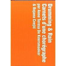 Drumming & Rain : Carnets d'une chorégraphe (3DVD)