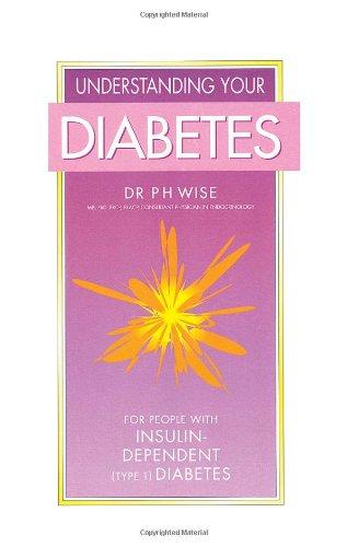 Understanding Your Diabetes: Insulin-dependent (Type 1)