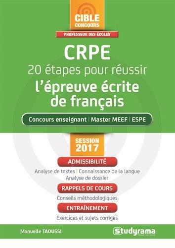 CRPE : 20 étapes pour réussir l'épreuve écrite de français