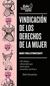 Vindicación de los derechos de la mujer par Mary Shelley