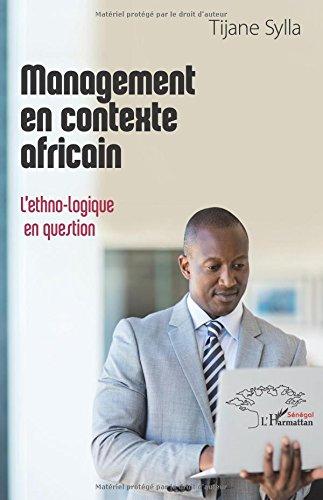 Management en contexte africain : l'ethno-logique en question