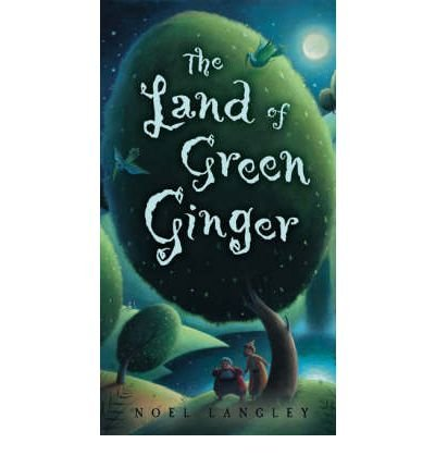 [ THE LAND OF GREEN GINGER BY LANGLEY, NOEL](AUTHOR)PAPERBACK