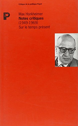 Notes critiques : 1949-1969, sur le temps présent