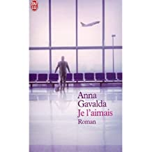 (Je L'Aimais.) By Gavalda, Anna (Author) Paperback on (02 , 2004)