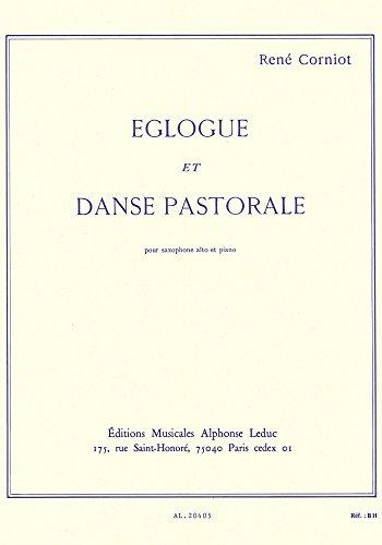 Eglogue et Danse Pastorale pour saxophon...