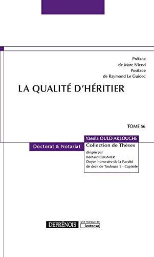 La qualité d'heritier - Tome 56 par Yassila Ould Aklouche
