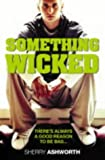 Something Wicked by Sherry Ashworth (4-May-2004) Paperback bei Amazon kaufen
