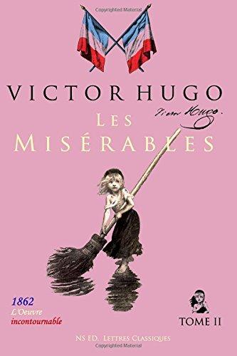 Les Misérables (l'oeuvre incontournable) - Tome II/II: Texte intégral - Format broché (23x15)