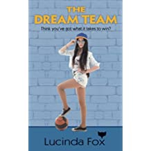 The Dream Team: Volume 3 (Kitty Cooper Stories)