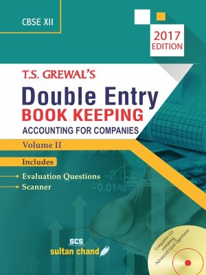 T. S. Grewal's Double Entry Book Keeping Accounting For Companies Volume - 2 - Class XII