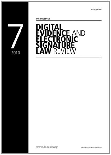 Digital Evidence and Electronic Signature Law Review Vol 7