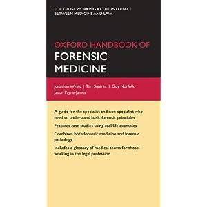 Oxford Handbook of Forensic Medicine (Oxford Medical Handbooks)