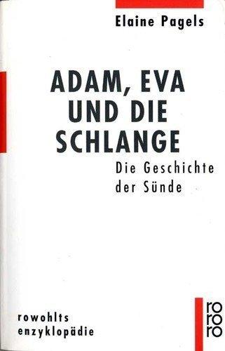 Adam, Eva und die Schlange von Elaine Pagels (1994) Broschiert -