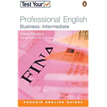 Test Your Professional English:Business-Intermediate (Penguin English)