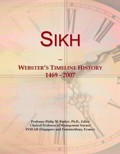 Sikh: Webster's Timeline History, 1469-2007
