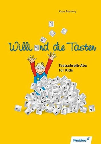 Computerkids: Willi und die Tasten: Tastschreib-Abc für Kids: Schülerband