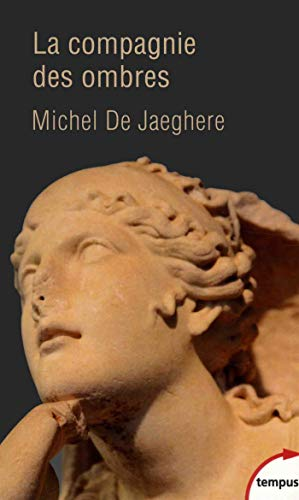 La Compagnie des ombres par Michel de JAEGHERE