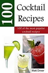 100 Popular Cocktail Recipes (English Edition)
