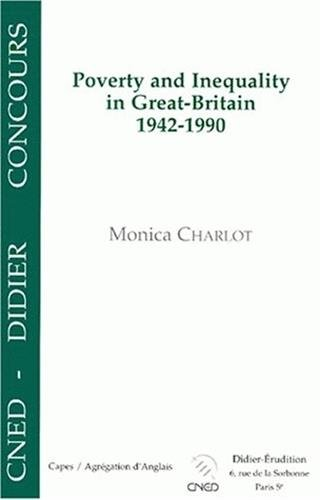 Poverty and Inequality in Great-Britain 1942-1990 : Capes, agrégation d'anglais