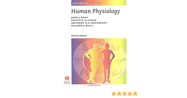 Lecture Notes on Human Physiology: Amazon co uk: John Bray