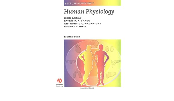 Buy Lecture Notes on Human Physiology, Fourth Edition Book Online at ...
