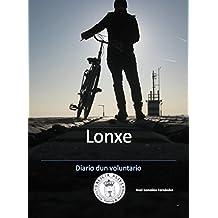 Lonxe: Diario dun voluntario (Galician Edition)