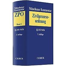 Münchener Kommentar zur Zivilprozessordnung  Bd. 2: §§ 355-945b
