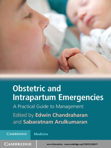 Obstetric and Intrapartum Emergencies (English Edition)