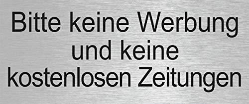 Briefkastenschild - Bitte Keine Werbung und Keine kostenlosen Zeitungen - | Material Aluminium glashart eloxiert | Edelstahlschilder-Optik | 66 x 25 mm | Ofform Design | Nr.28998