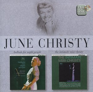 June Christy -  Ballads for Night People & Intimate Miss Christy