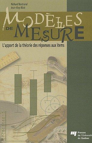 Modèles de mesure : L'apport de la théorie des réponses aux items
