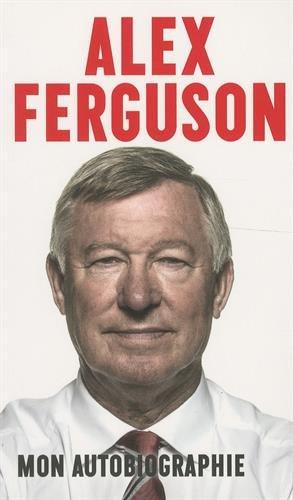 alex ferguson autobiographie 2013 pdf télécharger