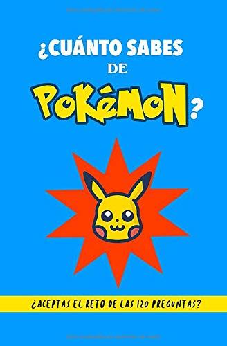 ¿Cuánto sabes de Pokémon?: ¿Aceptas el reto? Libro de Pokémon para fans. Libro de Pokémon en español. Libro de preguntas Pokémon. Regalo para fan de Pokémon. Libro para adolescentes. Quiz Pokémon.