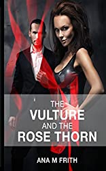 The Vulture & Rose Thorn